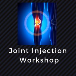 Joint Injection Workshop